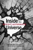 Inside the Soviet Alternate Universe