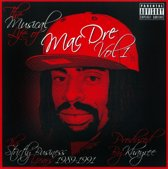 The Musical Life of Mac Dre, Vol. 1: The Strictly Business Years 1989-1991