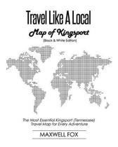 Travel Like a Local - Map of Kingsport (Black and White Edition)