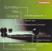 Gorecki, Part, Schnittke / Turovsky, I Musici de Montreal