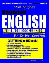 Preston Lee's Beginner English With Workbook Section For Serbian Speakers