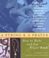 String and a Prayer