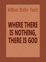 Where There is Nothing, There is God