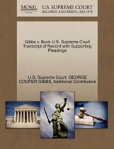 Gibbs V. Buck U.S. Supreme Court Transcript of Record with Supporting Pleadings