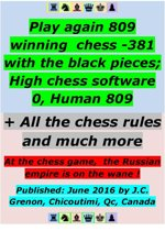 Play again 809 winning chess - 381 with the black pieces; High chess software 0, Human 809