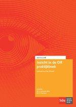 Inzicht in de OR Praktijkboek 2016