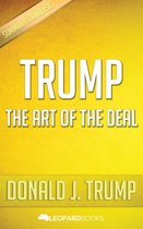 Trump: The Art of The Deal by Donald J. Trump