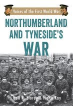 Northumberland and Tyneside's War