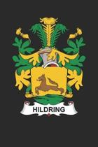 Hildring: Hildring Coat of Arms and Family Crest Notebook Journal (6 x 9 - 100 pages)