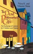 The Dead Philosopher's Cafe