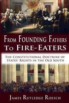 From Founding Fathers to Fire Eaters