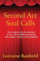 Second ACT Soul Calls