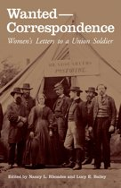 Wanted-Correspondence: Women's Letters to a Union Soldier
