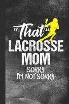 That Lacrosse Mom Sorry I