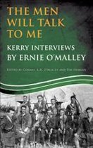 The Men Will Talk to Me (Ernie O'Malley series Kerry)