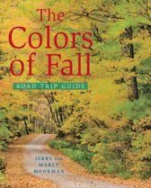 Download ebook The Colors of Fall Road Trip Guide the cheapest