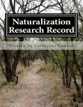Naturalization Research Record