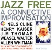 Jazz Free: A Connective Improvisation