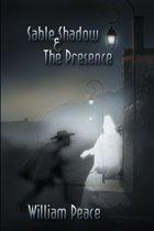 Sable Shadow & The Presence