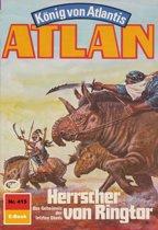 Atlan 415: Herrscher von Ringtor (Heftroman)