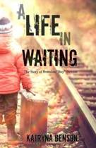 A Life in Waiting