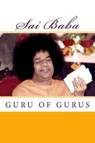 Sai Baba, Guru of Gurus