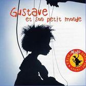 Gustave Et Son Petit Monde