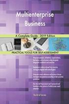Multienterprise Business a Complete Guide - 2019 Edition