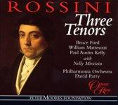 Rossini - Three Tenors / Ford, Matteuzzi, Kelly, Parry