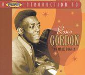 A Proper Introduction to Rosco Gordon: No More Doggin'