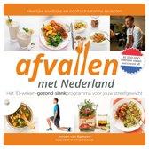 Afvallen met Nederland. Hét 10-weken-gezond-slankprogramma voor jouw streefgewicht