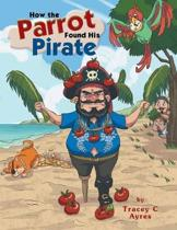 How the Parrot Found His Pirate