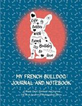 My French Bulldog Journal and Notebook