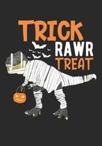 Trick Rawr Treat: Halloween Blank Lined Journal Notebook /Dinosaur Trick or Treat Journal/Kids Halloween Dinosaur Journal/Scary Pumpkin