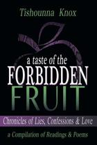 A Taste of the Forbidden Fruit- Chronicles of Lies, Confessions and Love