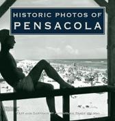Historic Photos of Pensacola