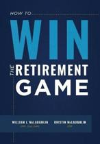 How to Win the Retirement Game