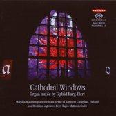 Karg-Elert: Cathedral Windows, Organ Music