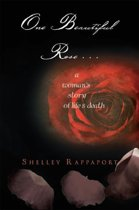 One Beautiful Rose . . .