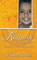 Namaste - My Daughters