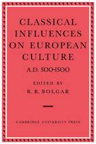 Classical Influences on European Culture A.D. 500-1500