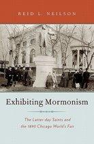 Exhibiting Mormonism
