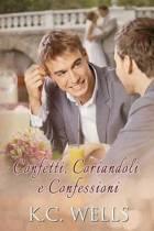 Confetti, Coriandoli E Confessioni