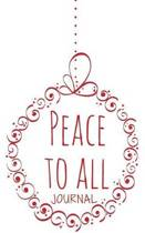 Peace to All Journal