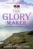 The Glory Maker