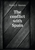 The Conflict with Spain