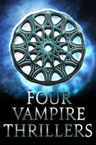 Four Vampire Thrillers