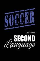 Soccer Is My 2nd Language