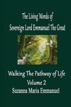 The Living Words from Sovereign Lord Emmanuel The Great