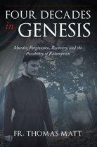 Four Decades In Genesis